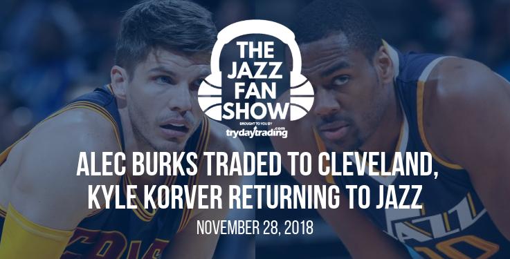 Jazz Trade Alec Burks (and Picks) to Cavs, Kyle Korver Returning to Utah